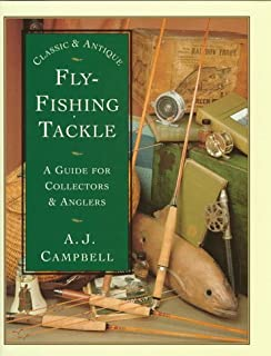 Classic & Antique Fly Fishing Tackle