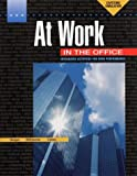 AT WORK IN THE OFFICE 4/E: A Simulation for the Office Professional