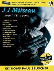 Partition : Milteau J.J. merci d\'etre venus + CD