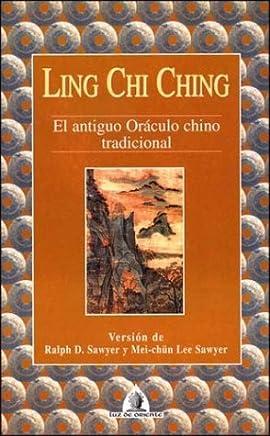 Ling Chi Ching: El Antiguo Oraculo Chino