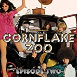 Dustin E Presents.. Cornflake Zoo: Episode 2 / Var