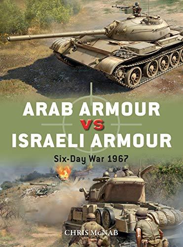 Arab Armour vs Israeli Armour: Six-Day War 1967 (Duel Book 110) (English Edition)