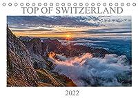 Top of Switzerland (Tischkalender 2022 DIN A5 quer): Die schoensten Blickpunkte von Schweizer Bergen. (Monatskalender, 14 Seiten )