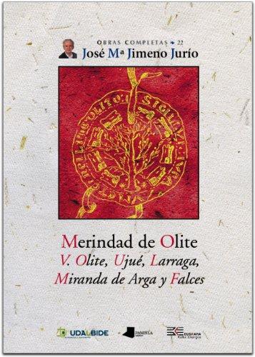 Merindad de Olite. V. Olite, Uju_, Larraga, Miranda de Arga y Falces (Obras Completas J. Mª Jimeno Jurío)