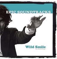 Wild Smile - An Anthology by Epic Soundtracks (2012-06-12)