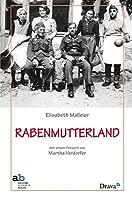 Rabenmutterland: Eine familienbiographische Rekonstruktion
