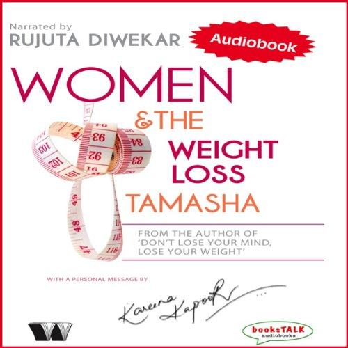 Women & the Weight Loss Tamasha audiobook cover art