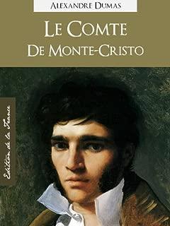 Le Comte de Monte-Cristo (Edition Kindle Spéciale, Version Française) par Alexandre Dumas (père), The Count of Monte-Cristo (Annotated) (Oeuvres Complètes de Alexandre Dumas t. 1) (French Edition)