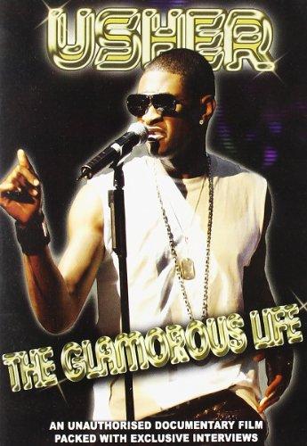 Usher - The Glamorous Life - An Unauthorised Documentary Film