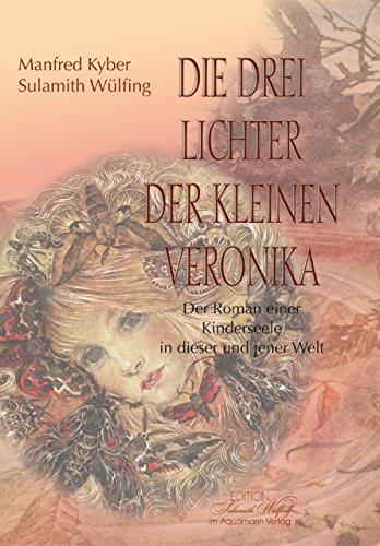 Die drei Lichter der kleinen Veronika