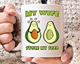 N\A Mi Esposa robó mi Taza de Semillas, Aguacate Divertido del Amante del café de la Taza para los Vegetarianos y Veganos, Idea Linda del Guacamole Aguacate Regalo para H