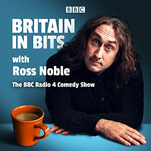 Britain in Bits with Ross Noble audiobook cover art
