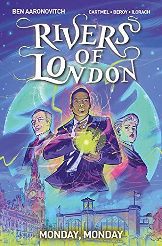 Rivers of London 09: Monday, Monday