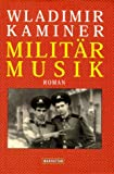 Militärmusik: Roman