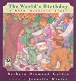 The Worlds Birthday: A Rosh Hashanah Story - Kinder and pre-school age book
