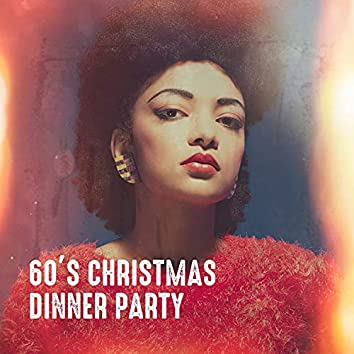 60's Christmas Dinner Party