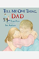 Tell Me One Thing Dad Hardcover