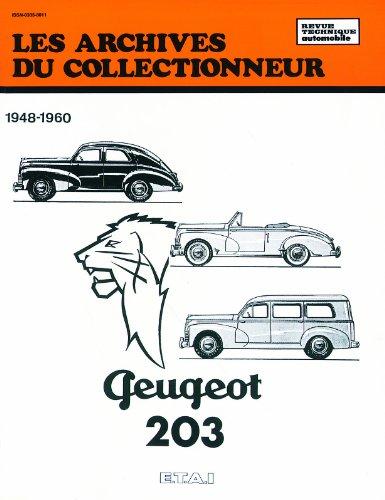 Revue technique automobile : Les Archives du collectionneur 1948-1960 - Peugeot 203