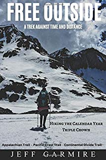 Free Outside: A Trek Against Time and Distance