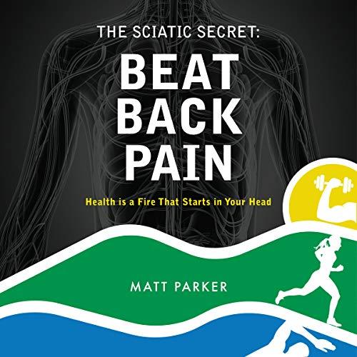 The Sciatic Secret audiobook cover art