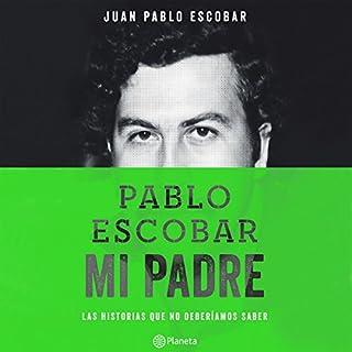 Pablo Escobar, mi padre audiobook cover art