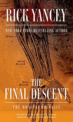 The Final Descent (The Monstrumologist Book 4) (English Edition)