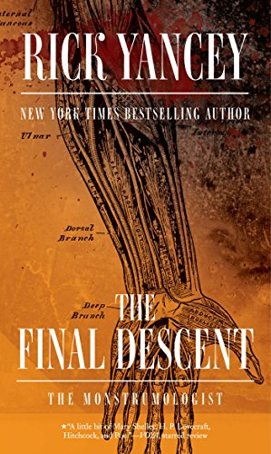 The Final Descent (The Monstrumologist Book 4) (English Edition)