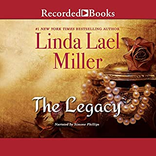 The Legacy                   By:                                                                                                                                 Linda Lael Miller                               Narrated by:                                                                                                                                 Simone Phillips                      Length: 12 hrs and 20 mins     34 ratings     Overall 4.5