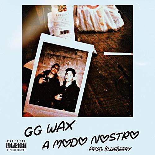 A Modo Nostro (feat. Blueberry) [Explicit]