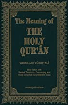 The Meaning of the Holy Qur'an (English and Arabic Edition) - Pocket size