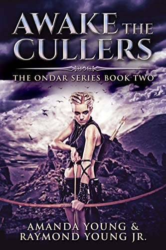 Awake The Cullers (Ondar Series Book 2) (English Edition)