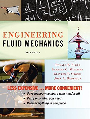 Engineering Fluid Mechanics 10e Binder Ready Version + WileyPLUS Registration Card (Wiley Plus Products)
