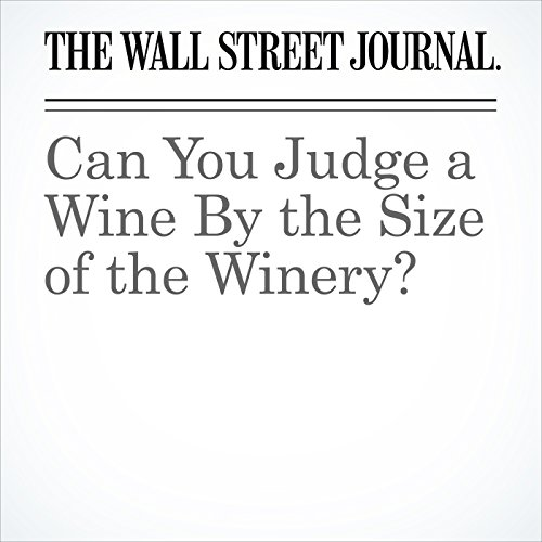 Can You Judge a Wine By the Size of the Winery? copertina