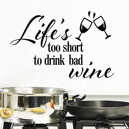 Het leven is kort, kan niet drinken inferieure wijn speech quotes muurstickers woondecoratie vinyl sticker muurschildering mode behang 99x64cm