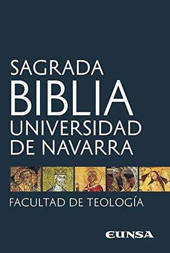 Sagrada Biblia: Universidad de Navarra