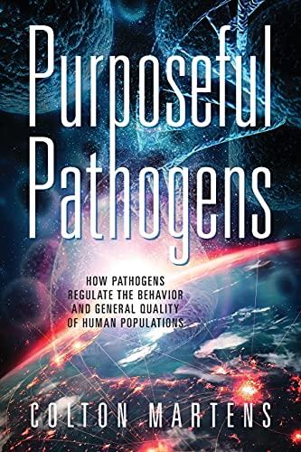 Purposeful Pathogens: How Pathog...