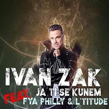 Ja ti se kunem (feat. L'Titude, Fya Philly)