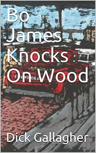 Bo James Knocks On Wood (English Edition)