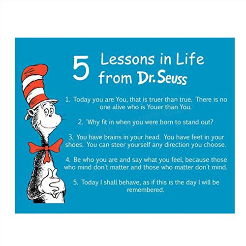 Dr. Seuss Quotes Wall Art Sign-'5 Lessons in Life'- 8 x 10' Art Wall Print- Ready to Frame. Funny Home, Office & Class Décor. Designed for Kids, Applies To All. Makes an Amusing Conversation Starter.