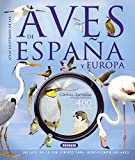 Las aves de España y Europa