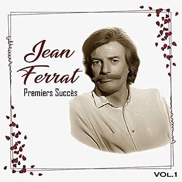 Jean ferrat - premiers succès, vol. 1