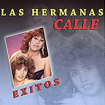 Exitos las Hermanas Calle