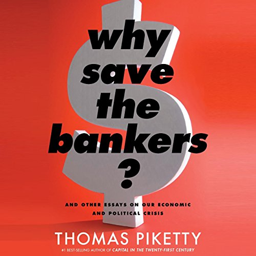 Why Save the Bankers? audiobook cover art