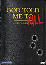 God Told Me To Kill