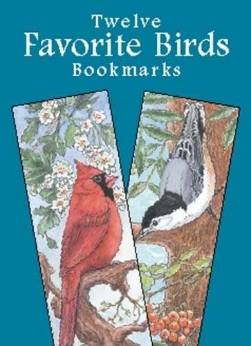 Twelve Favorite Birds Bookmarks (Dover Bookmarks)