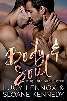 Body and Soul (Twist of Fate, Book 3) by [Lucy Lennox, Sloane Kennedy]