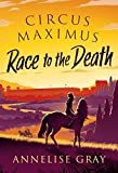 Circus Maximus: Race to the Death: 1