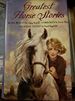 Greatest Horse Stories 0060515554 Book Cover