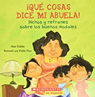 Que cosas dice mi abuela / The Things My Grandmother Says