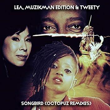 Songbird (Dj Octopuz Remixes)